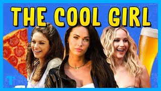 The Cool Girl Trope, Explained