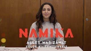Ehrlichkeit - Folge 4 - Alles was zählt | Namika