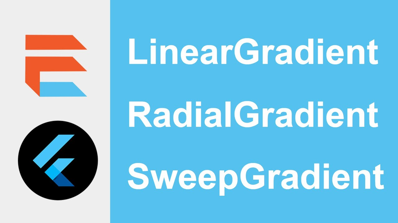 How To Use Gradient Colors (LinearGradient, RadialGradient, SweepGradient) - Flutter