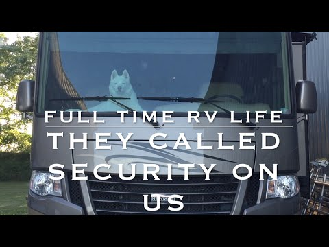 They Called Security On Us | Full Time RV Life Dog
