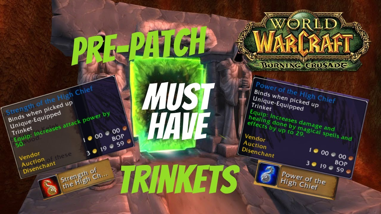 CLASSIC TBC PRE-PATCH BEST TRINKETS AVAILABLE - DO NOT ENTER THE DARK PORTAL WITHOUT THESE TRINKETS!