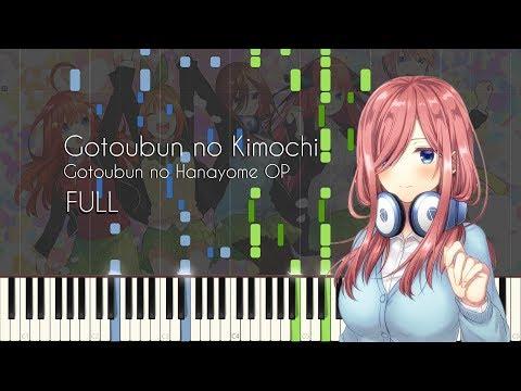 [FULL] Gotoubun No Kimochi - Gotoubun No Hanayome OP - Piano Arrangement [Synthesia]