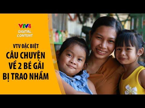 Hai đứa trẻ: Câu chuyện về 2 bé gái bị trao nhầm ở Bình Phước và những hệ lụy phía sau -VTV Đặc biệt