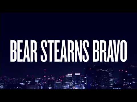 Main Theme - Bear Stearns Bravo