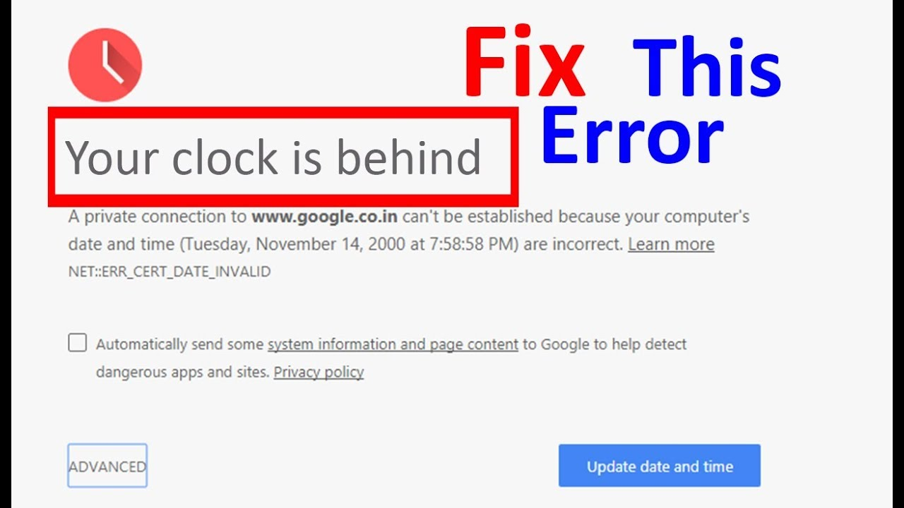 Fix Your Clock Is Behind In Chrome Issue