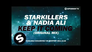 Download Starkillers & Nadia Ali - Keep It Coming [Teaser] MP3 song and Music Video