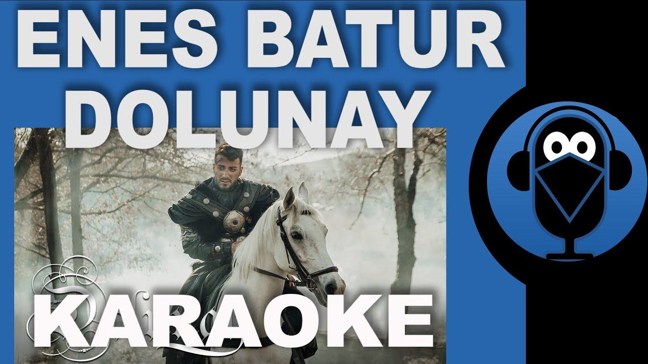 Enes Batur Dolunay Karaoke Sozleri Lyrics Beat Cover Youtube