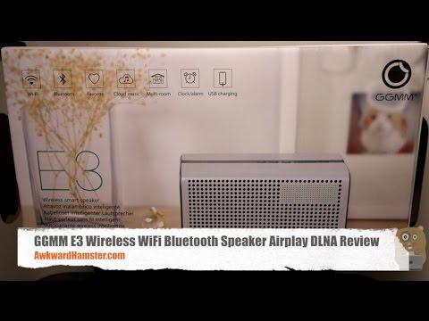 GGMM E3 Wireless WiFi Bluetooth Speaker Airplay DLNA Review