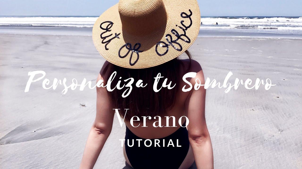 Personaliza tu sombrero de verano youtube jpg 1280x720 Verano personalizado  mujer con sombrero playa 59b8205c5bd
