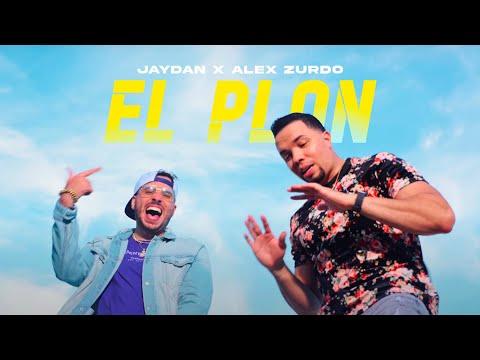 Jaydan x Alex Zurdo - El Plan (Video Oficial)