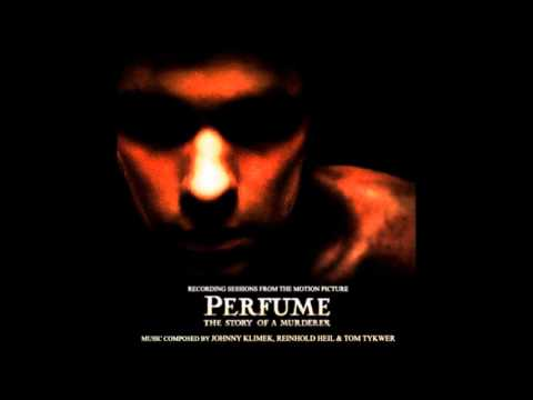 Perfume - Preparing Pauline - Johnny Klimek, Reinhold Heil & Tom Tykwer (2006)