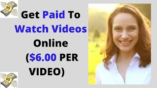 Get Paid To Watch Videos ($6.00+ PER VIDEO!) IN 2020