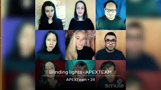 BLINDING LIGHTS (SATB) The Weeknd; Pentatonix - Cover by Apex Team