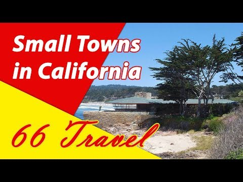 List 8 Beautiful Small Towns in California | Travel to United States