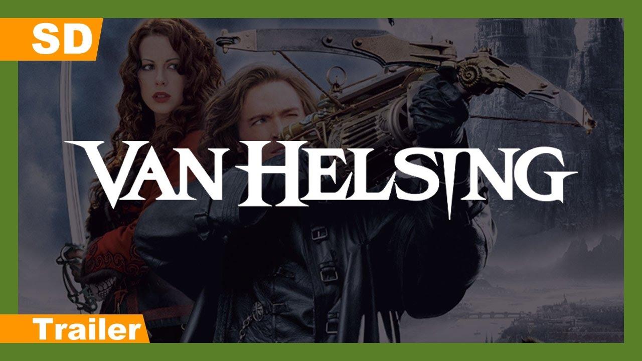 Van Helsing (2004) Trailer