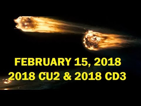 2 NEO´S FOR FEBRUARY 15 (222/888) 2018 CU2 & 2018 CD3