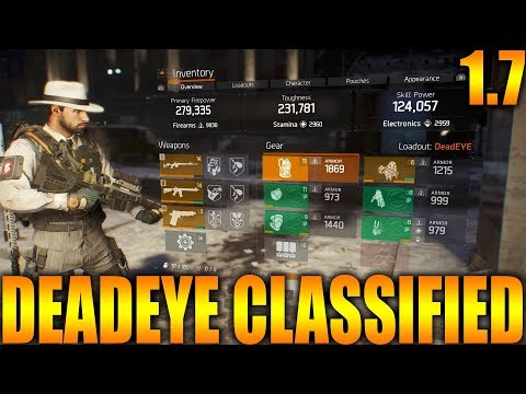 THE DIVISION 1.7 - DEADEYE CLASSIFIED BUILD WITH RECKLESS CHEST AND SPECIALIZED BACKPACK