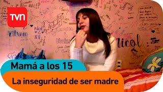 Mamá a los 15 | E01 T02: Fabiana Hidalgo: La inseguridad de ser madre