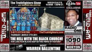 Warren Ballentine Show - THE HELL with THE BLACK CHURCH! (Part 1 of 4)