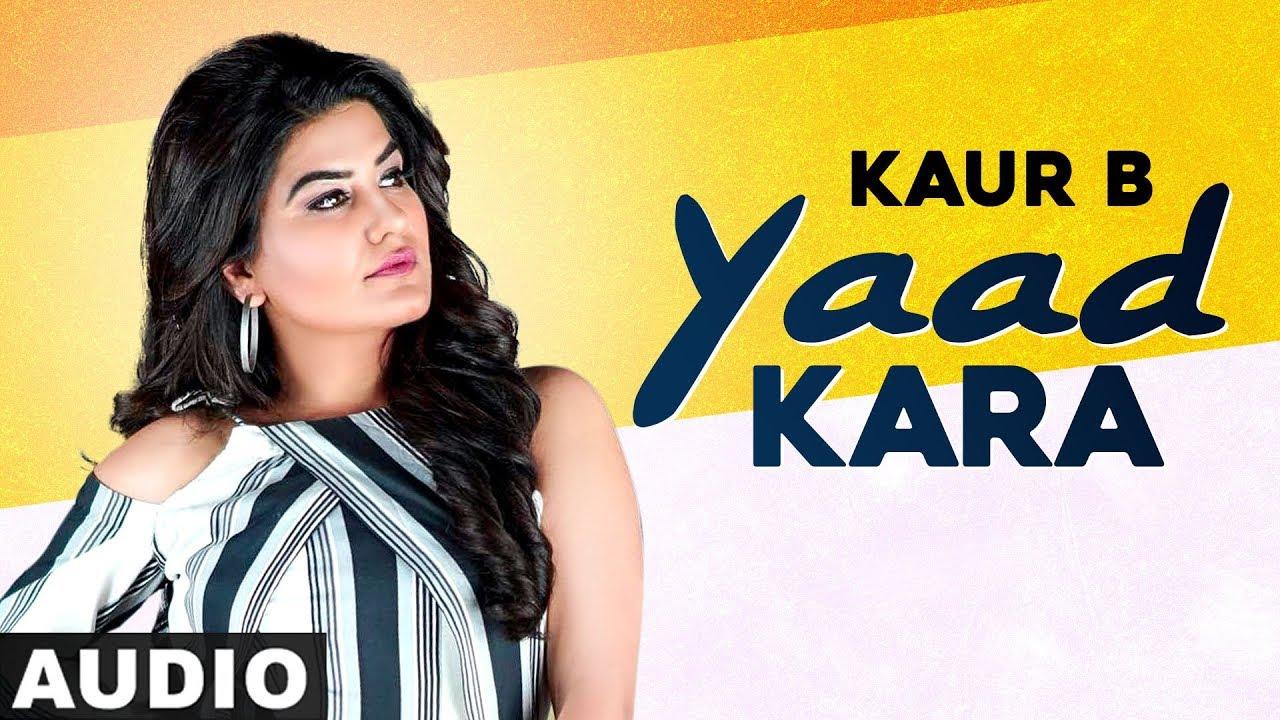 Yaad Karaan (Full Audio) | Kaur B ft Bunty Bains | Exclusive Punjabi Song on NewSongsTV & Youtube