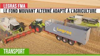 LEGRAS fait son retour dans l'agriculture avec la Benne à Fond Mouvant Alternatif