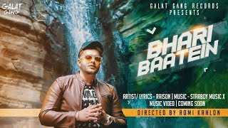bhari-baatein-i-official-video-2019-i-raison-i-galat-gang-records