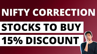 Best Stocks to Buy at Discount - October 3rd Week - Correction in Nifty!