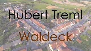 Hubert Treml - Waldeck (alte Version)