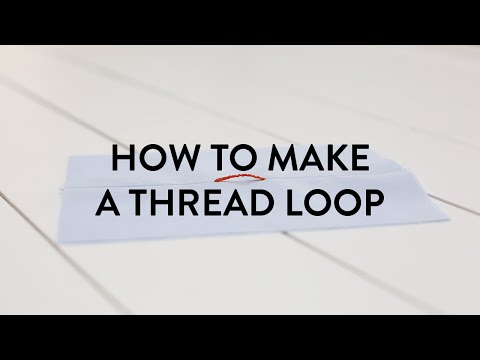 HOW TO MAKE A THREAD LOOP FOR A BELT OR BUTTON