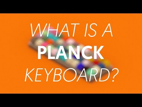 What is a Planck Keyboard?