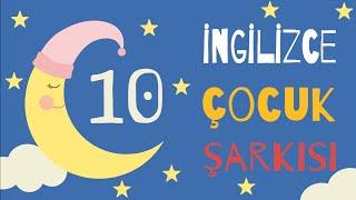 En Popüler 10 İngilizce Çocuk Şarkısı Dinle - Çocuk Şarkıları