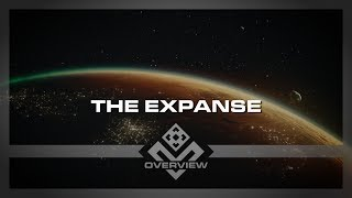 An Overview of the The Expanse | Overview Pilot