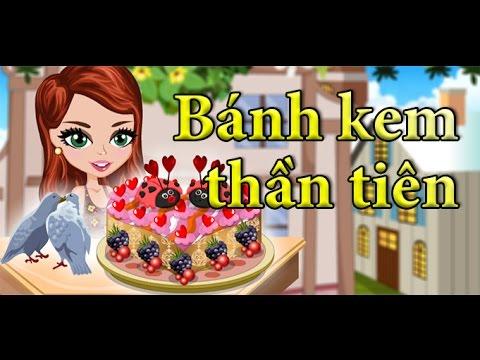 Game banh kem than tien | Video hướng dẫn chơi game 24H