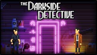 DETECTIVE SERGAL! | The Darkside Detective - [Demo]
