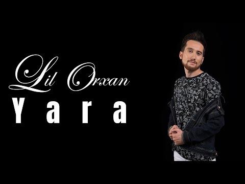 Lil Orxan  - Yara