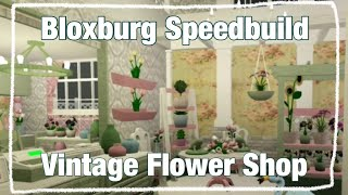 Vintage Flower Shop (Mobile)~Roblox Welcome To Bloxburg