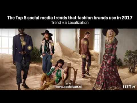 The Top 5 marketing trends that fashion brands use on social media in 2017. Social war week 20.