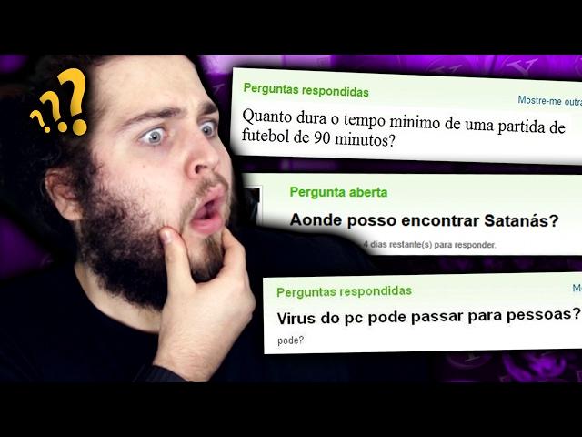 PERGUNTAS ENGRAÇADAS DO YAHOO RESPOSTAS