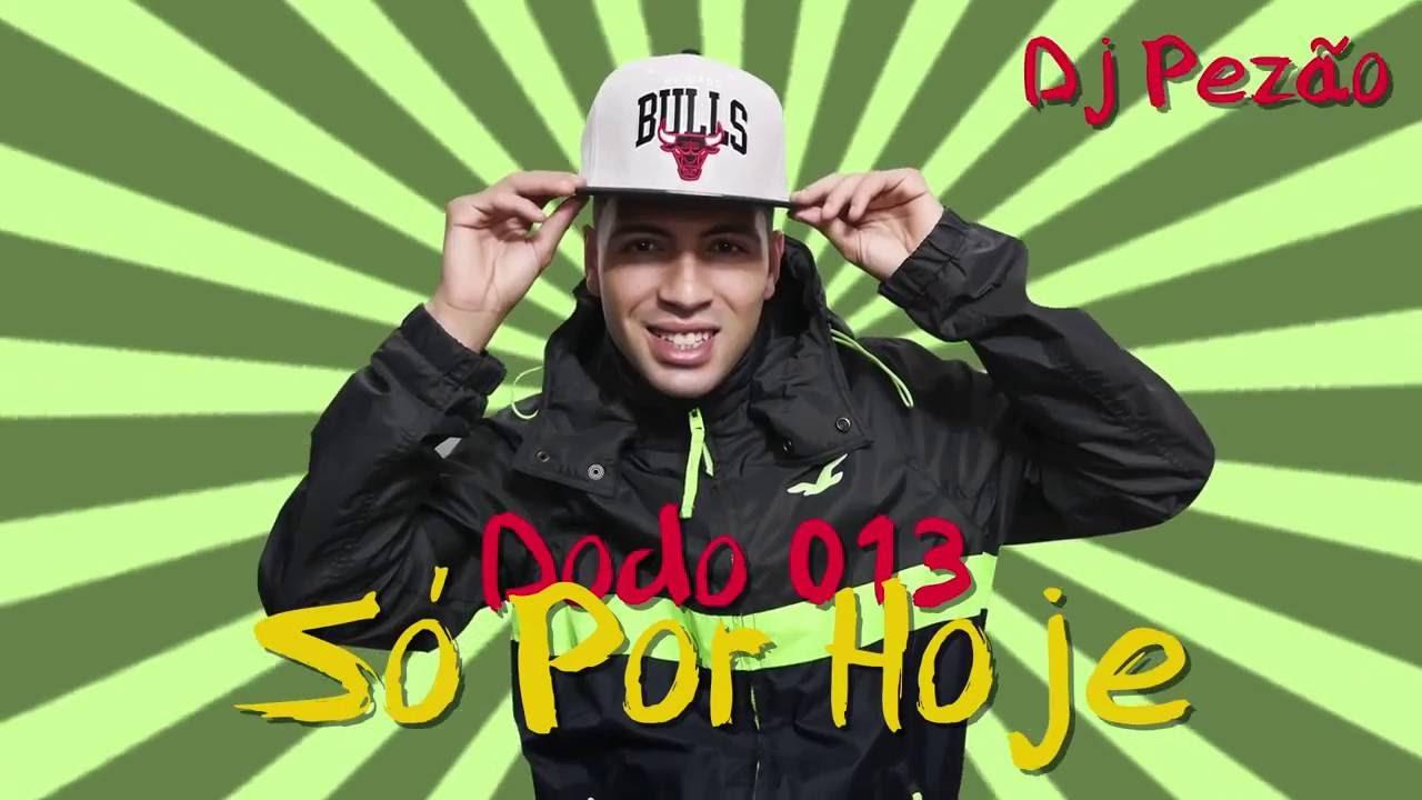 FUNK GOSPEL 2017 | MC DODÔ 013 - SÓ POR HOJE  ( LYRIC VIDEO )