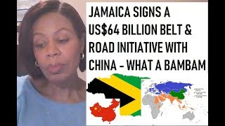JAMAICA SIGNS A US$64bn BELT AND ROAD INITIATIVE  WITH CHINA - STOCKS & BOND ACTION REPLAY