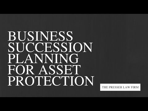 Business Succession Planning for Asset Protection