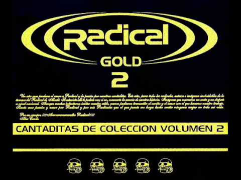 ((RADICAL)) GOLD - CANTADITAS DE COLECCION VOL.2 2004