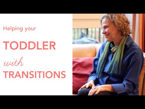 LoveParenting: Dr Laura Markham - Helping Your Toddler With Transitions (Role Play!)