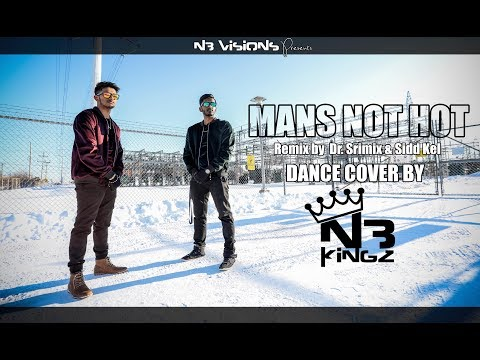 Mans Not Hot Remix | N3 Kingz | Dance Cover