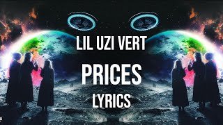 Lil uzi vert - prices stream/download https://uzi.lnk.to/eternalatake connect with vert: https://twitter.com/liluzivert https://www.instagram.com/l...