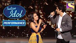 Ankush और Neha का Soothing Performance | Indian Idol Season 10