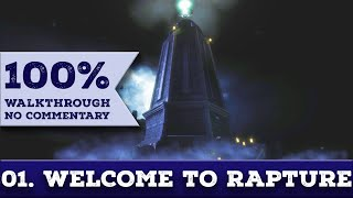 Bioshock Remastered Walkthrough (Survivor, No Damage,100% Completion) 01 WELCOME TO RAPTURE