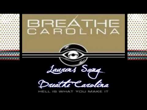 Lauren's Song - Breathe Carolina (Lyrics & About Lauren Included)