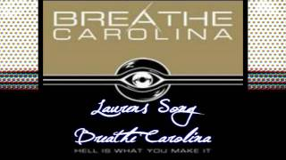 Watch Breathe Carolina Laurens Song video