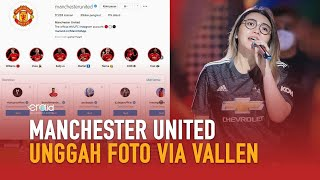 Foto Via Vallen Tampil di Akun Instagram Manchester United